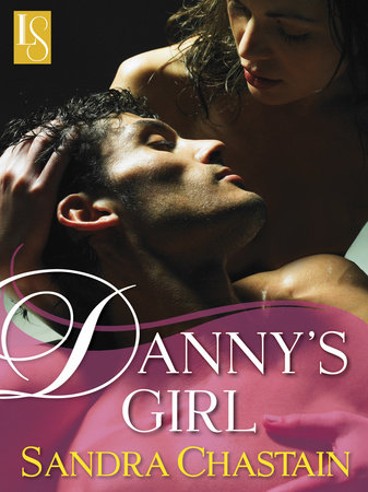 Danny's Girl by Sandra Chastain