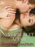 The Silver Bullet Affair