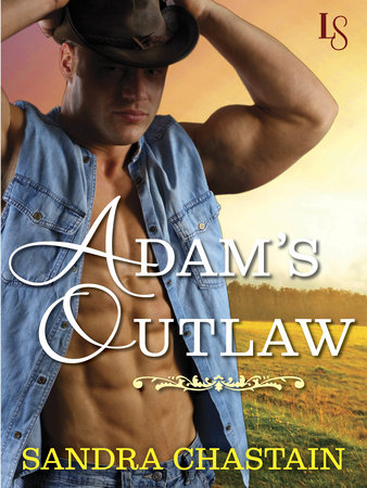 Adam's Outlaw by Sandra Chastain