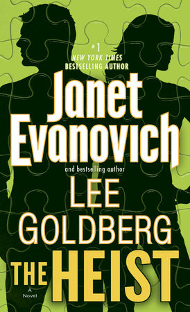 The Heist by Lee Goldberg and Janet Evanovich