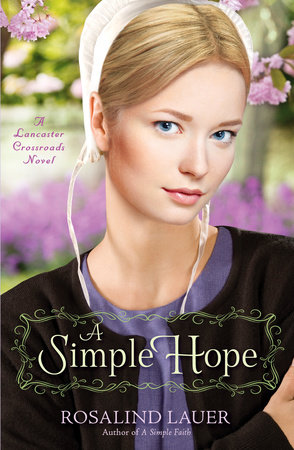 A Simple Hope by Rosalind Lauer