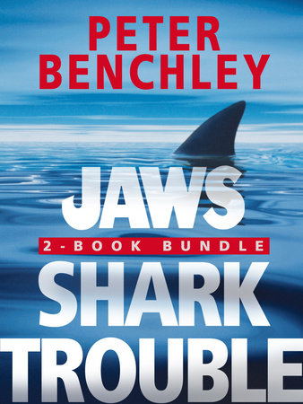 Jaws 2-Book Bundle: Jaws and Shark Trouble by Peter Benchley