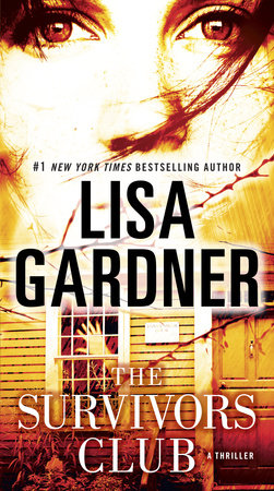 The Survivors Club: A Thriller by Lisa Gardner