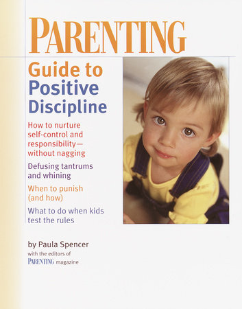 PARENTING: Guide to Positive Discipline by
