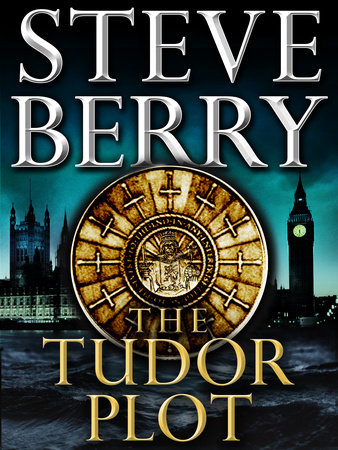 The Tudor Plot: A Cotton Malone Novella by