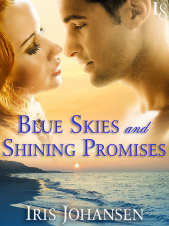 Blue Skies and Shining Promises by Iris Johansen