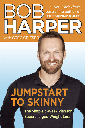 Jumpstart to Skinny by Greg Critser and Bob Harper