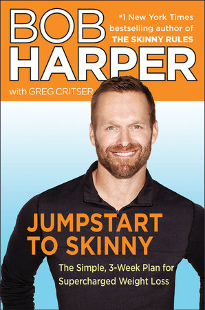 Jumpstart to Skinny by Bob Harper and Greg Critser
