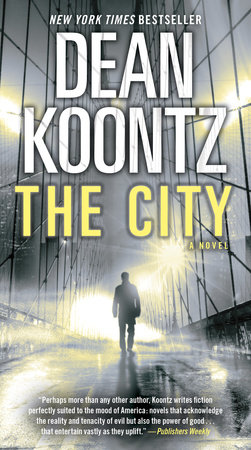 The City (with bonus short story The Neighbor) by Dean Koontz