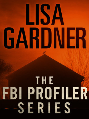 The FBI Profiler Series 6-Book Bundle by Lisa Gardner
