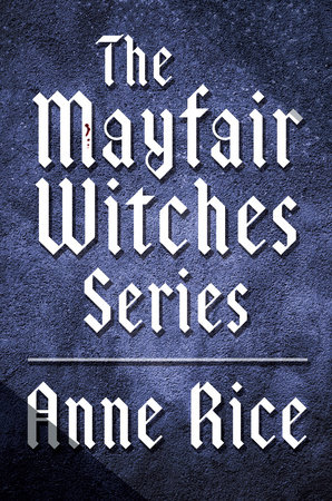 The Mayfair Witches Series 3-Book Bundle by