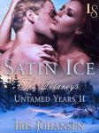 Satin Ice: The Delaneys