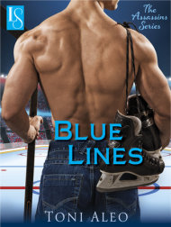 "What readers are saying about Blue Lines by Toni Aleo – on sale now! ""Aleo melts the ice and hits it into the net with her Assassins series.""—Award-winning author Jami Davenport"