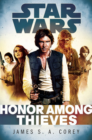 Honor Among Thieves: Star Wars by