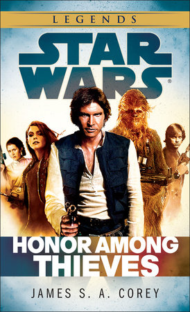 Honor Among Thieves: Star Wars by James S.A. Corey