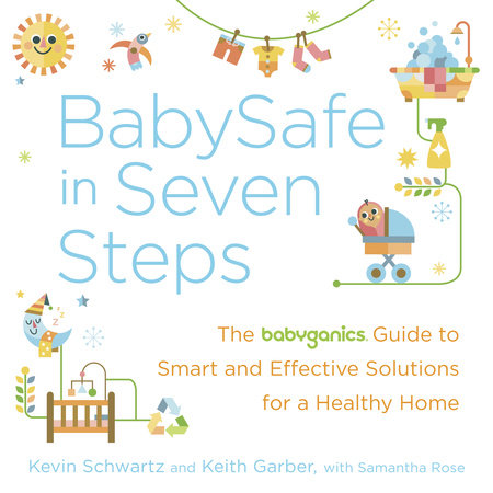 BabySafe in Seven Steps by Keith Garber, Kevin Schwartz and Samantha Rose