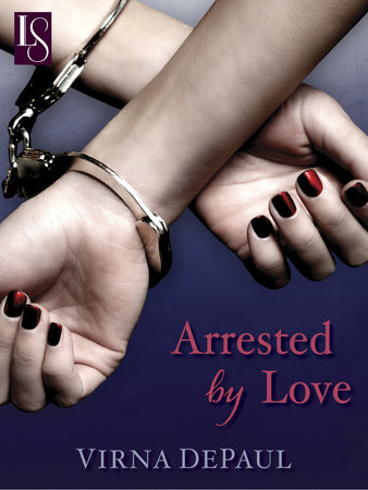 Arrested by Love by