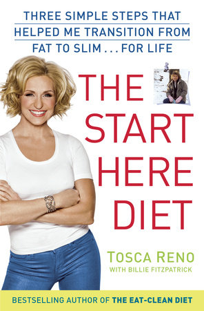 The Start Here Diet by Tosca Reno and Billie Fitzpatrick
