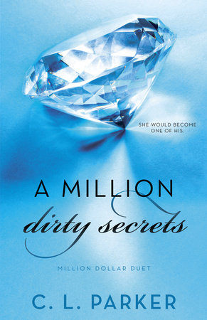 A Million Dirty Secrets by
