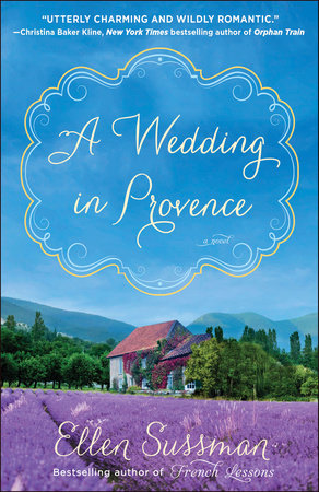 A Wedding in Provence by Ellen Sussman