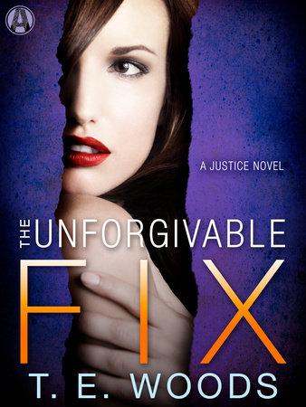 The Unforgivable Fix book cover