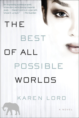 The Best of All Possible Worlds by