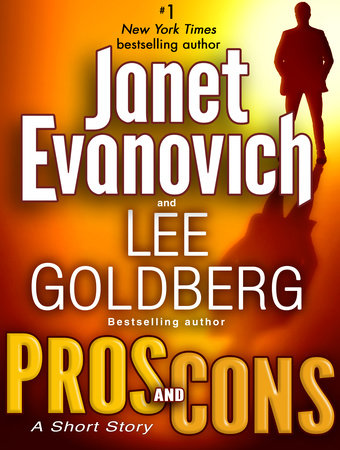 Pros and Cons: A Short Story by Lee Goldberg and Janet Evanovich