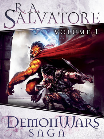 DemonWars Saga Volume 1 by R.A. Salvatore