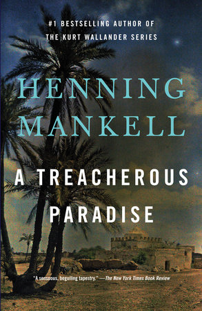 A Treacherous Paradise by Henning Mankell