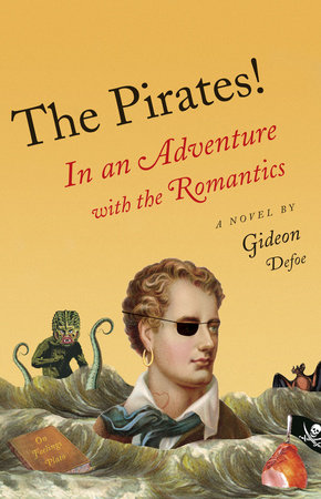 The Pirates!: In an Adventure with the Romantics by