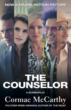 The Counselor (Movie Tie-in Edition) by Cormac McCarthy