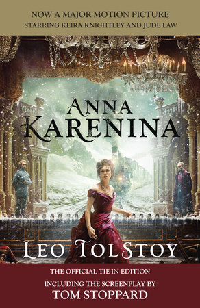 Anna Karenina (Movie Tie-in Edition) by Leo Tolstoy