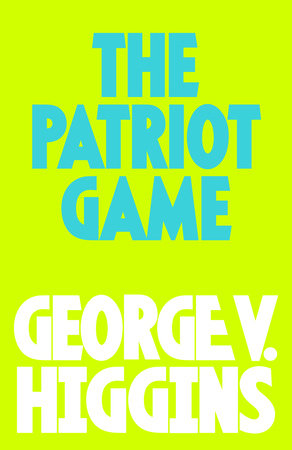 The Pariot GAme by George V. Higgins