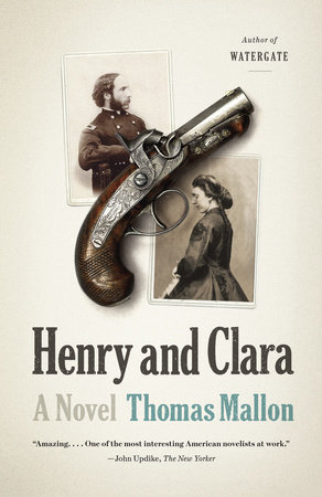 Henry and Clara by Thomas Mallon