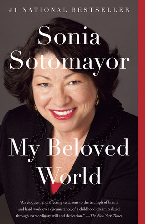 My Beloved World by Sonia Sotomayor
