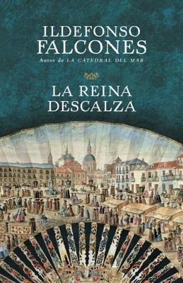 La reina descalza by Ildefonso Falcones