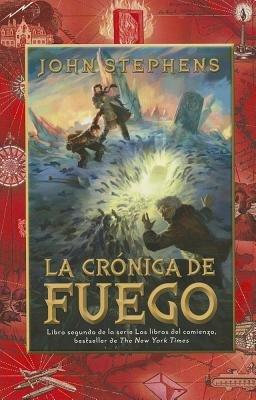 La crónica de fuego by