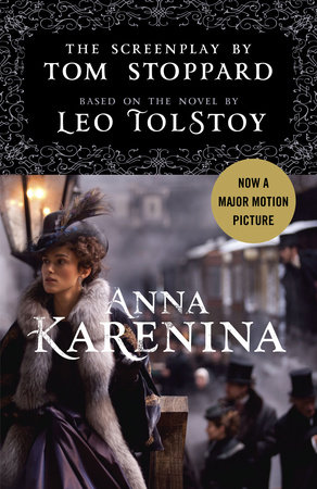 Anna Karenina: The Screenplay by
