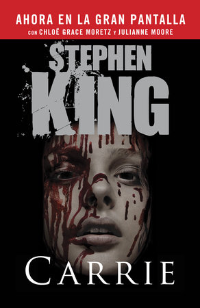 Carrie (Spanish Movie Tie-in Edition) by Stephen King