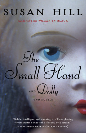 The Small Hand & Dolly by Susan Hill