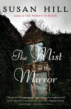 The Mist in the Mirror by