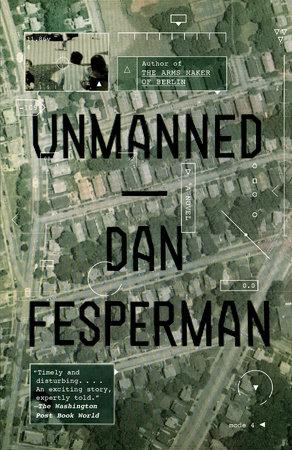 Unmanned by Dan Fesperman