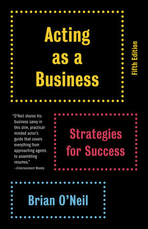 Acting as a Business by Brian O'Neil