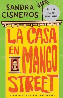 La Casa En Mango Street by