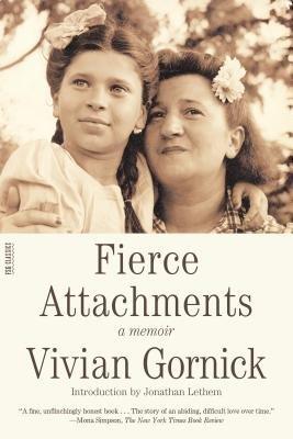 Cover of Fierce Attachments: A Memoir