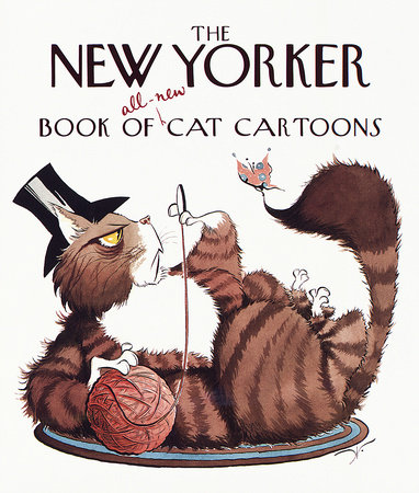 The New Yorker Book of All-New Cat Cartoons by