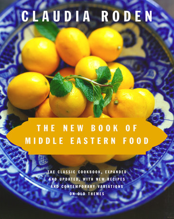 The New Book of Middle Eastern Food by