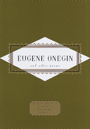 Eugene Onegin and Other Poems by Alexander Pushkin