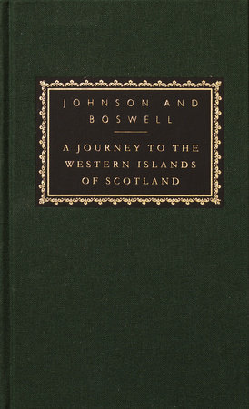 A Journey to the Western Islands of Scotland by Samuel Johnson and James Boswell