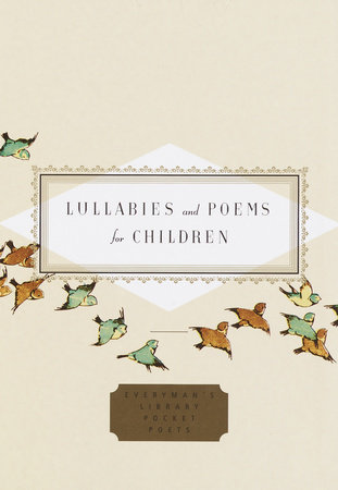 Lullabies and Poems for Children by